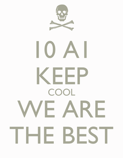 Poster: 10 A1 KEEP COOL WE ARE THE BEST