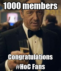 Poster: 1000 members Congratulations #HoC Fans
