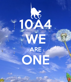Poster: 10A4 WE ARE ONE
