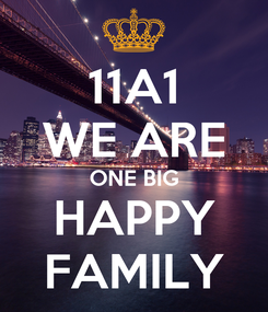 Poster: 11A1 WE ARE ONE BIG HAPPY FAMILY