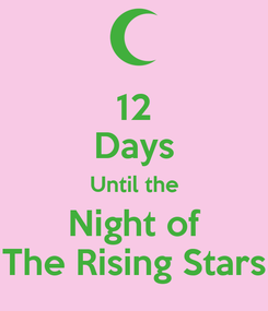 Poster: 12 Days Until the Night of The Rising Stars