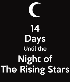 Poster: 14 Days Until the Night of The Rising Stars