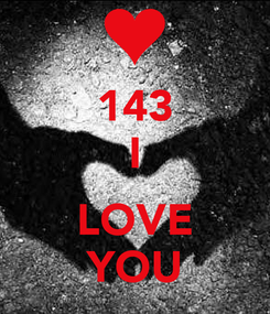 Poster: 143 I  LOVE YOU