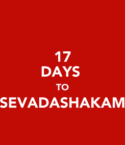 Poster: 17 DAYS  TO SEVADASHAKAM