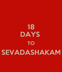 Poster: 18 DAYS  TO SEVADASHAKAM