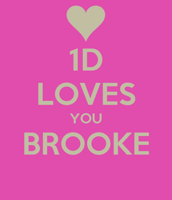 Poster: 1D LOVES YOU BROOKE