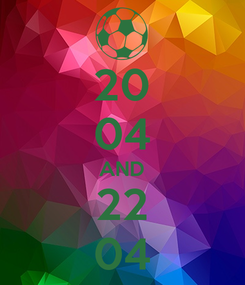 Poster: 20 04 AND 22 04