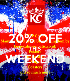 Poster:  20% OFF THIS WEEKEND