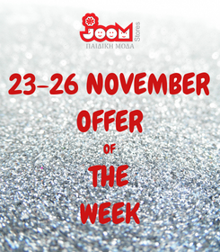 Poster: 23-26 NOVEMBER OFFER OF THE WEEK