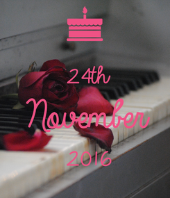 Poster:  24th November 2016