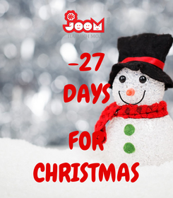 Poster: -27 DAYS  FOR CHRISTMAS