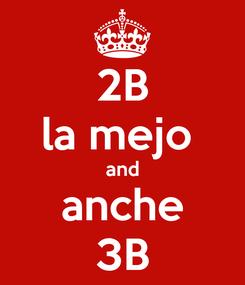 Poster: 2B la mejo  and anche 3B