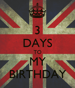 Poster: 3 DAYS TO MY BIRTHDAY