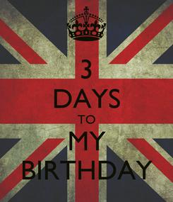 Poster: 3 DAYS TO MY BIRTHDAY