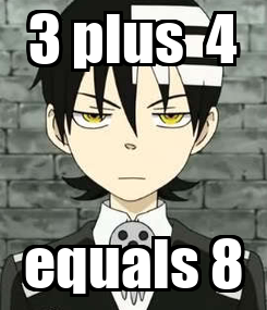 Poster: 3 plus  4 equals 8