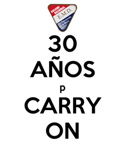 Poster: 30 AÑOS p CARRY ON