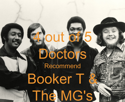 Poster: 4 out of 5 Doctors Recommend Booker T & The MG's