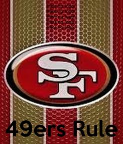 Poster:     49ers Rule