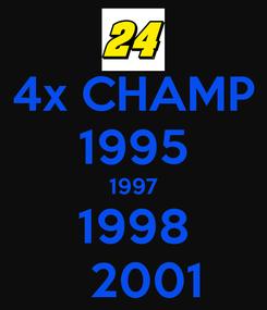Poster: 4x CHAMP 1995 1997 1998   2001