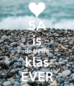 Poster: 5A is de beste klas EVER