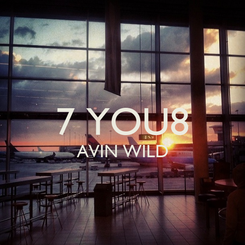 Poster:  7 YOU8 AVIN WILD