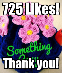 Poster: 725 Likes! Thank you!