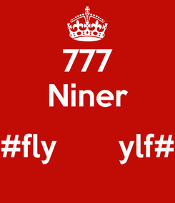 Poster: 777 Niner  #fly       ylf#