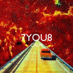 Poster:  7YOU8 CALM