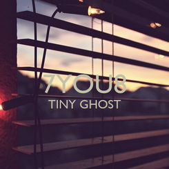 Poster:  7YOU8 TINY GHOST