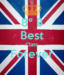 Poster: 8° B Best Class Forever