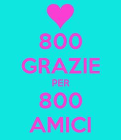 Poster: 800 GRAZIE PER 800 AMICI