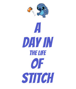 Poster: A Day in The Life of  Stitch