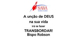 Poster: A unção de DEUS na sua vida irá te fazer TRANSBORDAR! Bispo Robson