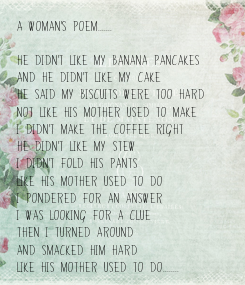 Poster: A woman's poem.......