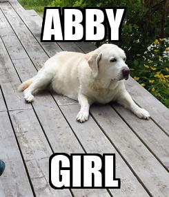 Poster: ABBY GIRL