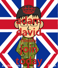 Poster: adam david hooley join today