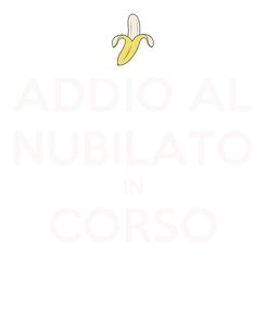 Poster: ADDIO AL NUBILATO IN CORSO