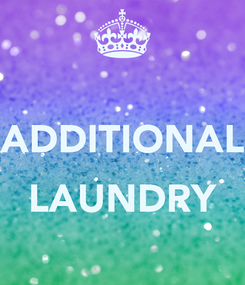 Poster:  ADDITIONAL  LAUNDRY
