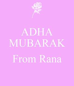 Poster: ADHA MUBARAK  From Rana