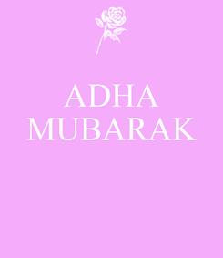 Poster: ADHA MUBARAK                                            Rana