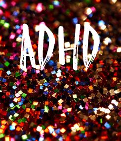 Poster: ADHD