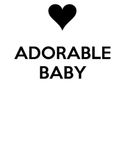 Poster: ADORABLE BABY