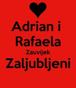 Poster: Adrian i  Rafaela Zauvijek Zaljubljeni