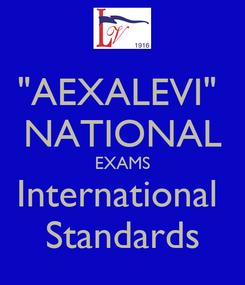 "Poster: ""AEXALEVI""  NATIONAL EXAMS International  Standards"
