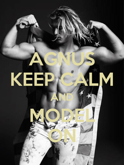 Poster: AGNUS KEEP CALM AND MODEL ON
