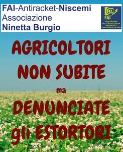 Poster: AGRICOLTORI NON SUBITE ma DENUNCIATE gli ESTORTORI