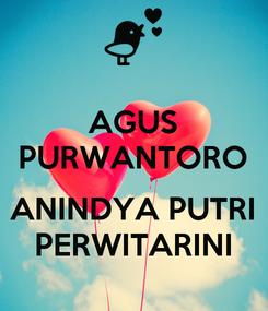 Poster: AGUS PURWANTORO  ANINDYA PUTRI PERWITARINI