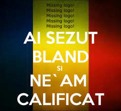 Poster: AI SEZUT BLAND SI  NE`AM  CALIFICAT