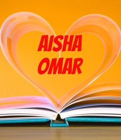 Poster: AISHA OMAR
