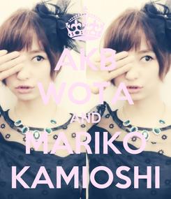 Poster: AKB WOTA AND MARIKO KAMIOSHI